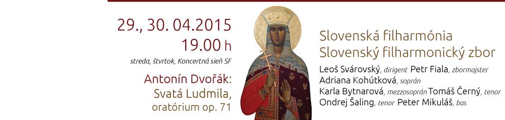 Antonín Dvořák – Svatá Ludmila
