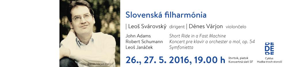 26., 27. 05 2016 Adams, Schumann, Janáček