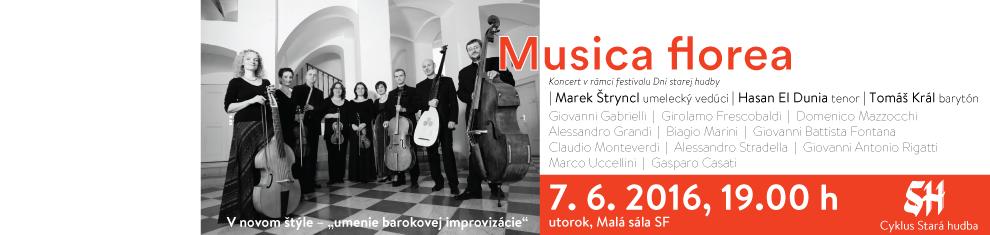 07. 06. 2016 Musica Florea
