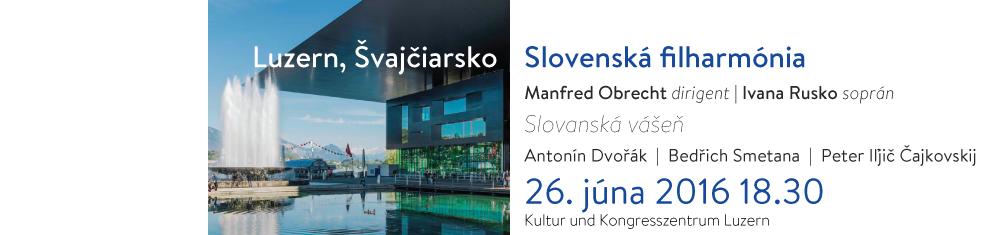 201606226 Slovenská filharmónia – zájazd – Luzern, Švajčiarsko