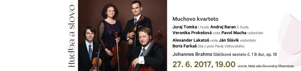 27. 06. 2017 Hudba a slovo Muchovo kvarteto