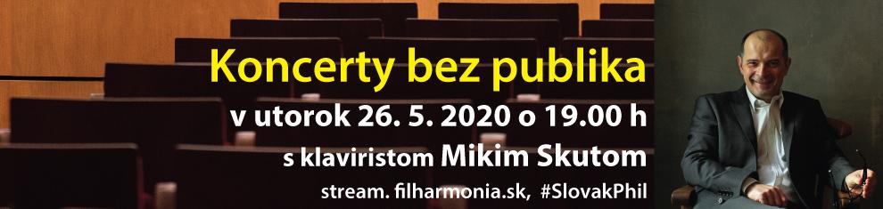 26. mája 2020. Koncert bez publika: Miki Skuta