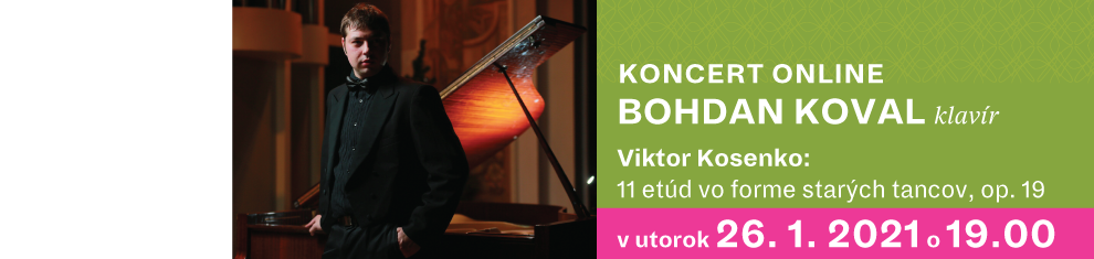 26. januára 2021 Bohdan Koval, Koncert ONLINE